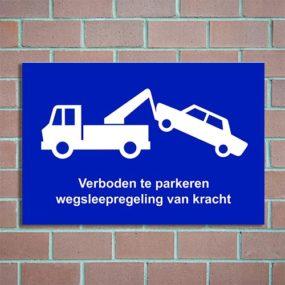 verboden te parkeren wegsleepregeling